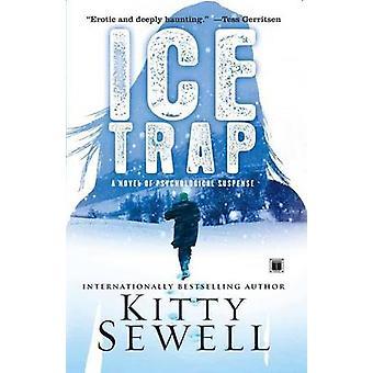 Roman de piège de glace de Suspense par Sewell & Kitty