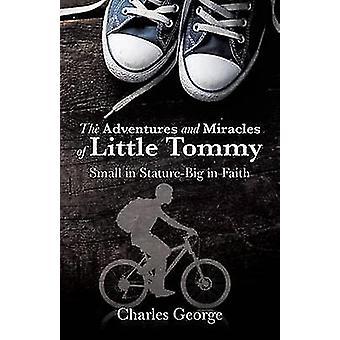 Äventyr och mirakel för lilla Tommy av George & Charles