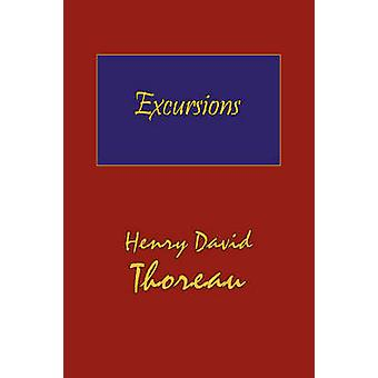 Thoreaus Excursions with a Biographical Sketch by Ralph Waldo Emerson Hard Cover with Dust Jacket by Thoreau & Henry David