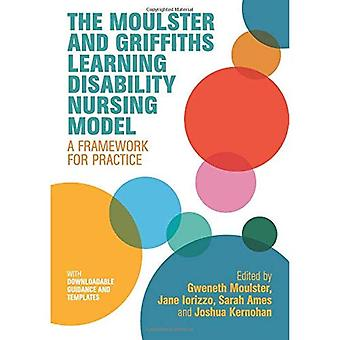 Moulster ja Griffiths Nursing malli: puitteet oppimisen vammaisuuden sairaanhoitokoulutuksen Practice
