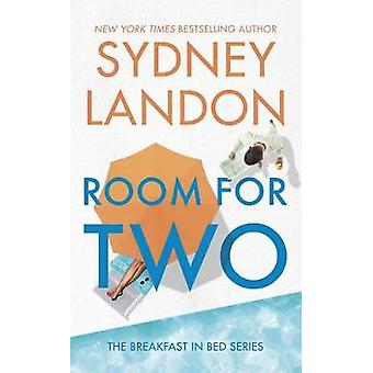 Room For Two - The Breakfast in Bed Series by Sydney Landon - 97803995