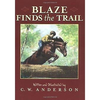 Blaze Finds the Trail by Anderson - C. W. - 9780689835209 Book