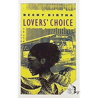 Lover's Choice by Becky Birtha - 9780704341173 Book