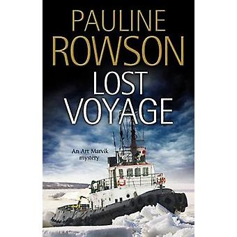Lost Voyage - 2017 by Pauline Rowson - 9780727887320 Book