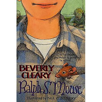 Ralph S. Mouse by Beverly Cleary - Paul Zelinsky - 9780881032772 Book