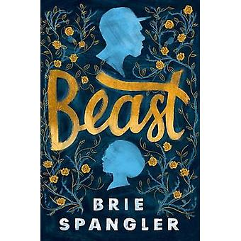 Beast by Brie Spangler - 9781101937167 Book