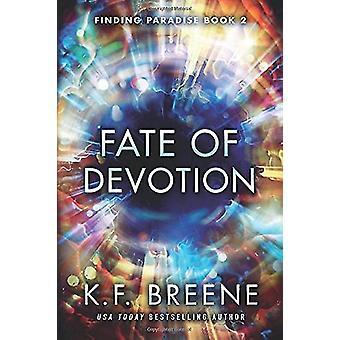 Fate of Devotion by K. F. Breene - 9781503943636 Book