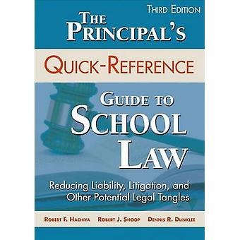 Der Schulleiter's Quick-Reference Guide to School Law - Reducing Liabili
