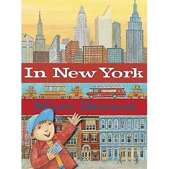 In New York by Marc Brown - 9780375864544 Book