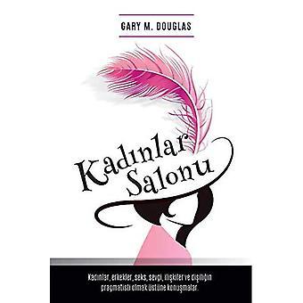 Kadnlar Salonu - Salon Des Femme Turkish
