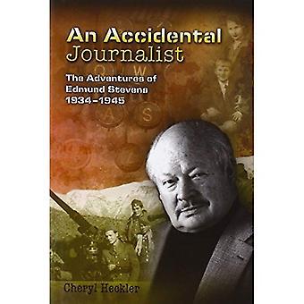 Un giornalista accidentale: Le avventure di Edmund Stevens, 1934-1945