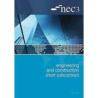 NEC3 Engineering and Construction Short Subcontract (ECSS) by NEC - 9