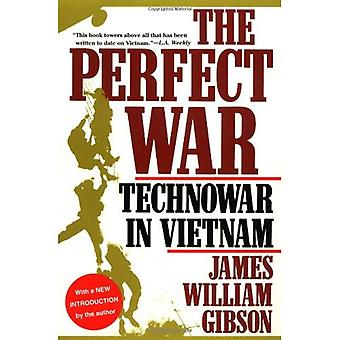 The Perfect War (Military History Series)