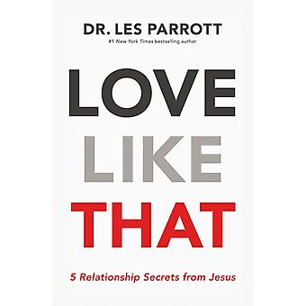 Love Like That by Les Parrot