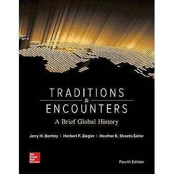 Traditions  Encounters A Brief Global History by Jerry H Bentley