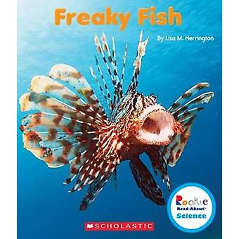 Freaky Fish par Lisa M Herrington