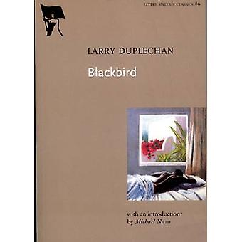 Blackbird by Larry Duplechan - 9781551522029 Book