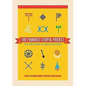 Feminist Utopia Project, The