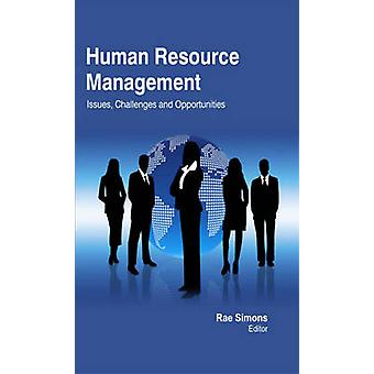 Human Resource Management  Issues Challenges and Opportunities by Simons & Rae