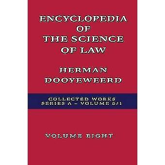 Encyclopedia of the Science of Law by Dooyeweerd & Herman