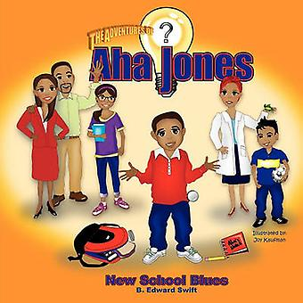 Aha Jones New School Blues by Swift & B. Edward