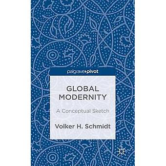 Global Modernity by Schmidt & Volker