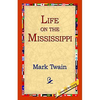 Vie sur le Mississippi par Twain & Mark