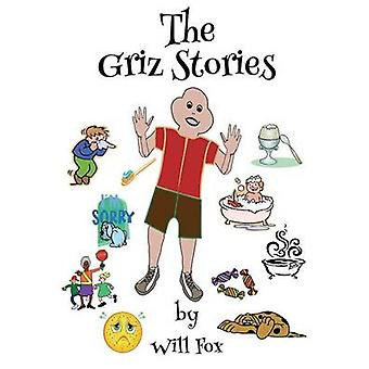 The Griz Stories by Fox & Will