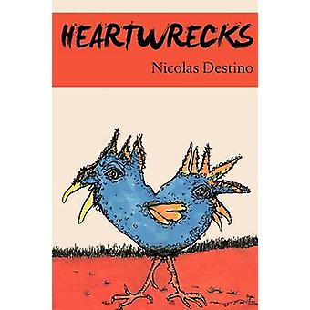 Heartwrecks by Destino & Nicolas