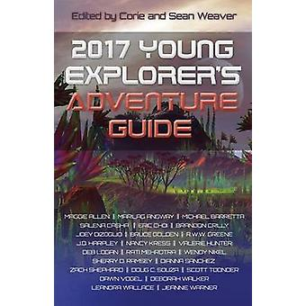 2017 Young Explorers Adventure Guide by Weaver & Corie