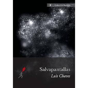 Salvapantallas by Chaves & Luis