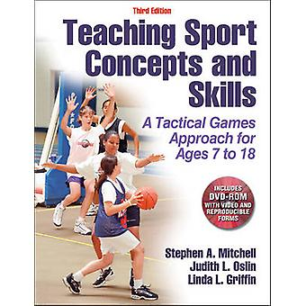 Teaching Sport Concepts and Skills by Stephen Mitchell