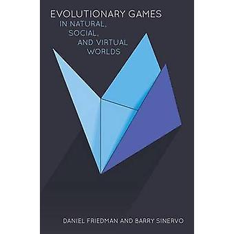 Juegos Evolutivos en Mundos Naturales - Sociales y Virtuales por Daniel