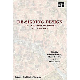 De-Signing Design - Cartographies of Theory and Practice door Elizabeth