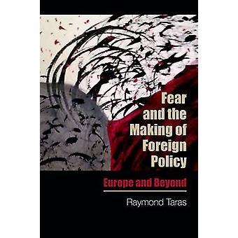 Frykt og inngåelse av utenrikspolitikk - Europa og utenfor av Raymond T