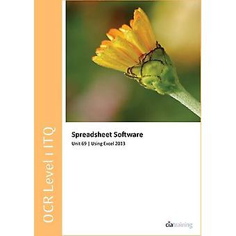 OCR Level 1 ITQ - Unit 69 - Spreadsheet Software Using Microsoft Exce