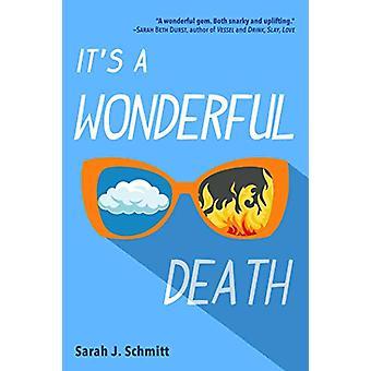 It's a Wonderful Death by Sarah J. Schmitt - 9781510738591 Book