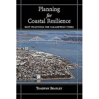 Pianificazione della resilienza costiera - Best practice per tempi disastrosi