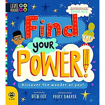 Find Your Power! - Discover the Wonder of You! by Beth Cox - 978191150