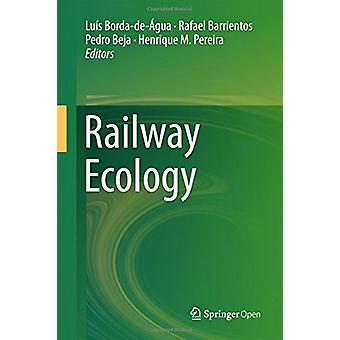 Railway Ecology by Pedro Beja - 9783319574950 Book