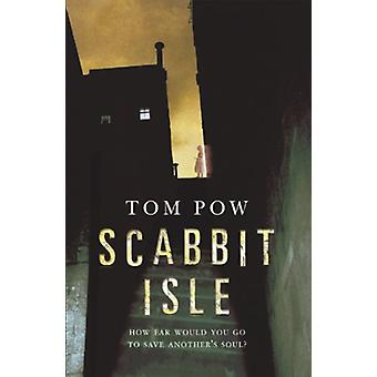 Scabbit Isle by Tom Pow - 9780552573597 Book