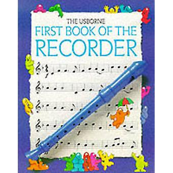 First Book of the Recorder by Philip Hawthorn
