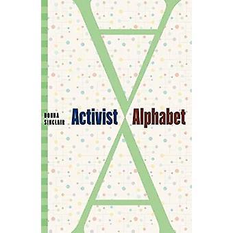 Activist Alphabet by Donna Sinclair - 9781773431543 Book