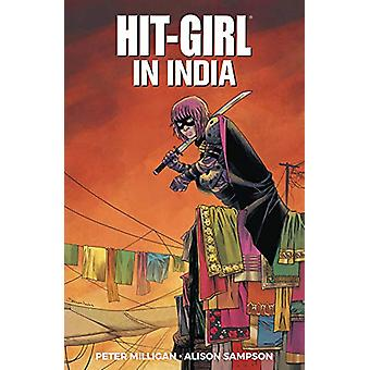 Hit-Girl Volume 6 by Peter Milligan - 9781534315488 Book