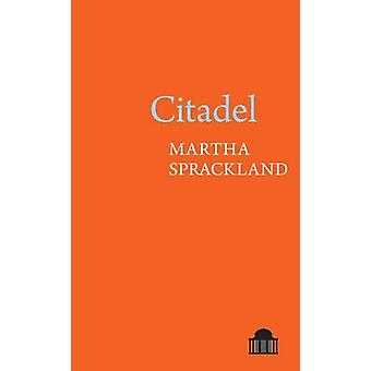 Citadel by Martha Sprackland - 9781789621020 Book