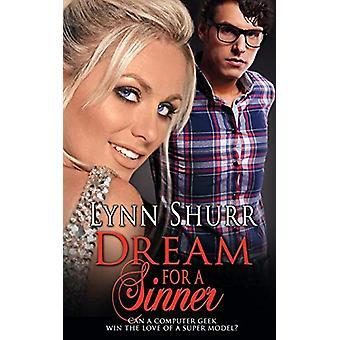 Dream for a Sinner by Lynn Shurr - 9781509227068 Book