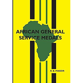 African General Service Medals by R B Magor - 9781843420095 Book
