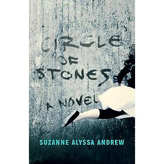 Circle of Stones by Suzanne Alyssa Andrew