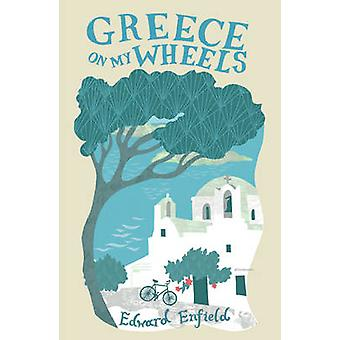 اليونان على عجلات بلدي من قبل إدوارد انفيلد