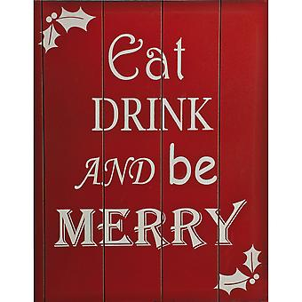 Christmas Shop Eat Drink And Be Merry Sign